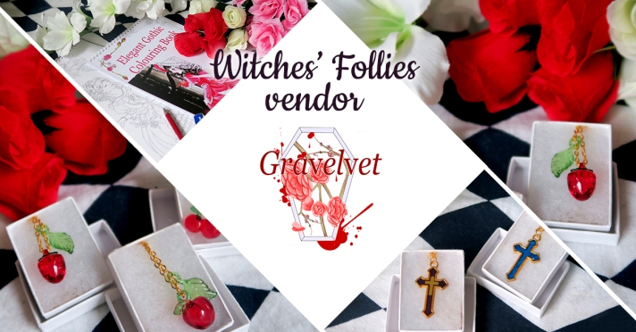Witches' Follies vendor Gravelvet